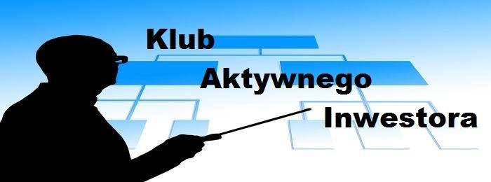 Kolejne spotkania Klubu Aktywnego Inwestora
