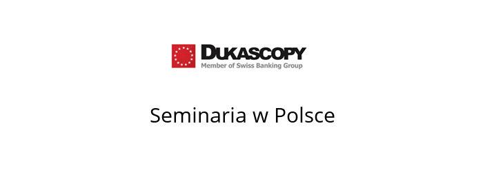 dukascopy seminaria 2016 polska