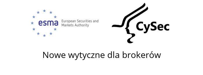 cysec esma wytyczne dla brokerów