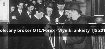 polecany broker forex ankieta tjs 2016 - Polecany Broker OTC/Forex - Trading Jam Session [ankieta 2016]