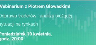 piotr głowacki webinarium xtb