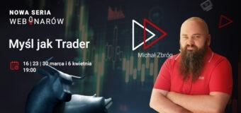 seria webinarów tickmill - myśl jak trader